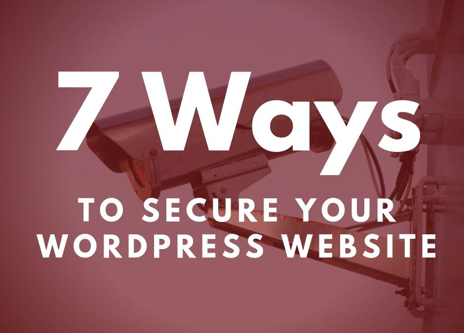 7 Ways to Secure Your WordPress Website