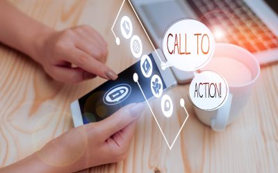 Everything You Need to Know About Developing & Using a Call To Action
